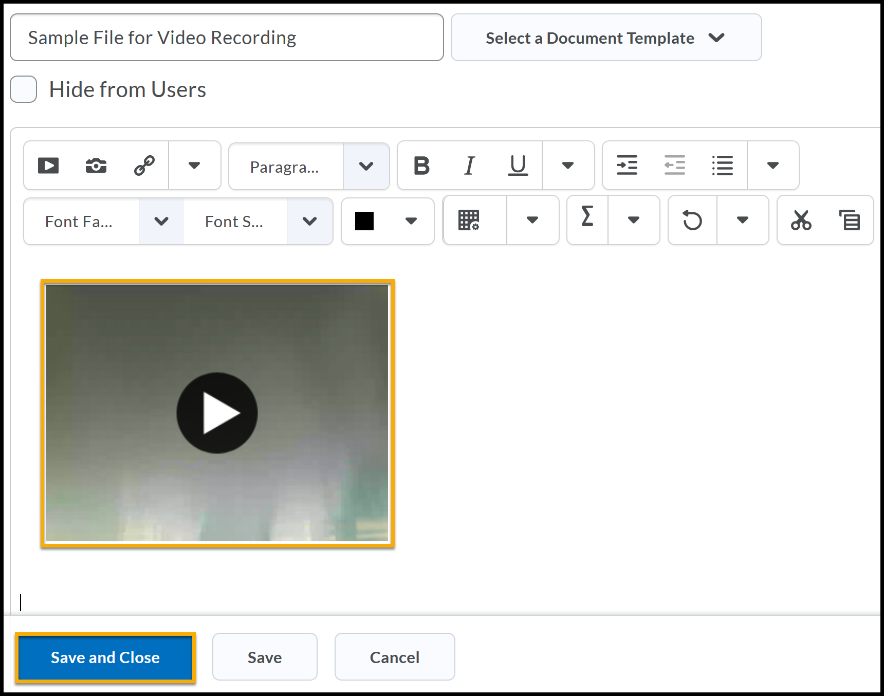 Sample video with play symbol highlighted. Save and Close highlighted.