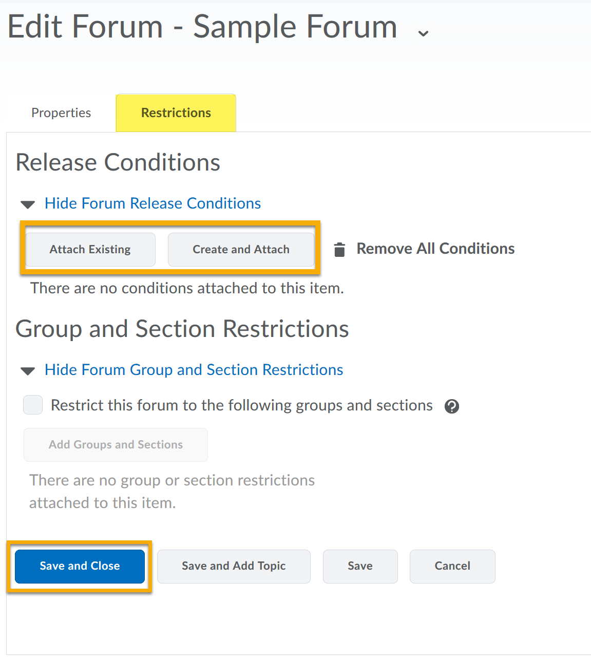From the Restrictions tab Attach Existing, Create and Attach and Save and Close highlighted.